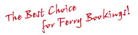 The Best Choice for Ferry Bookings